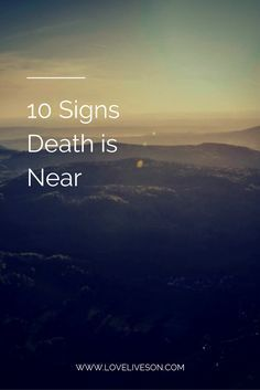 Learn the 10 Signs of Death approaching. Also find Practical Tips for making your loved one more comfortable—and for taking care of you—during this hard time. End Of Life Quotes, Quotes On Death, Hospice Quotes, Writing A Eulogy, Anticipatory Grief, When Someone Dies, Hospice Nurse, Illness Quotes, Funeral Planning