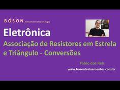 Curso de #Eletrônica - Associação de #Resistores em Estrela e Triângulo e ...