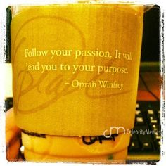 #Dailyquote | #Celebrity | #CelebrityQuotes | #Instapic #DailyMessage | #Instaquote | #Oprah | #OprahWinfrey | #Positivity | #Passion | #PositiveQuotes | #Starbucks