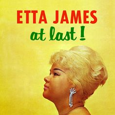 "At Last!, Etta James - James was a self-described ""juvenile delinquent"" when Johnny Otis took her under his wing and made her a star with 1954's ""Roll With Me, Henry."" Seven years later, James bloomed into a mature, fiery interpreter on this spellbinding LP.  James wraps her husky voice around strange bedfellows such as ""Stormy Weather"" and Willie Dixon's ""I Just Want to Make Love to You"". She hit the pop and R&B charts with three of the songs and created a new vocal model: the crossover…"