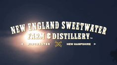 New England Sweetwater Farm and Distillery: Home Sweet Home