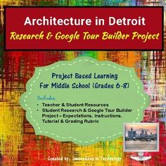 Create your own tour of the architectural landmarks in Detroit! Students learn more about famous structures and landmarks in Detroit, Michigan and the individuals who created them as they research and then create a tour using Google Tour Builder to showcase their