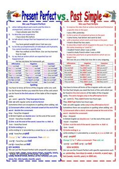 This worksheet deals with the difference between present perfect and past simple tense. There are rules, charts and different exercises. Students must put the verbs into the correct tense, correct the mistakes, and write a short letter. - ESL worksheets