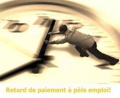 retard de paiement pole emploi 2013