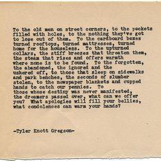 By author Tyler Knott: Typewriter Series #1357 by Tyler Knott Gregson Come say hello @TylerKnott on Instagram Facebook and Twitter! #tylerknott #writinglife #favouriteauthor