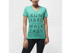 "Nike ""Run Hard Walk Easy"" Women's T-Shirt - $25.00"