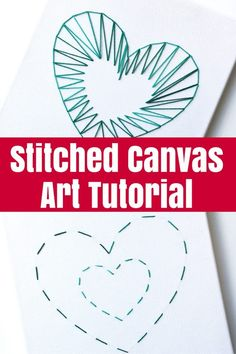 Stitched Canvas Art Tutorial When I was asked to craft with some of my favourite teens and tweens, this stitched canvas art was the perfect project. Learn how to make one for yourself!