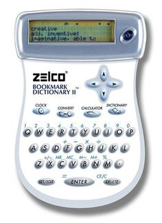 Zelco Electronic Bookmark Dictionary II by Zelco. $54.99. 3-3/4 by 5-3/4 by-1/2 inch; 1 lithium battery; 1-year warranty. Ultra-slim electronic dictionary that is also a bookmark. Calculator and measurement conversion functions. Thin, flexible pad clips onto book; contains definitions for 130,000 words. Internal clock keeps date and time. Amazon.com                For the book lover who thought they had everything, this may be the perfect gift: a dictionary that draws its 130...