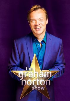 Graham Norton. My favourite interviewer of all times. He's just so quick witted and funny!! Love him!