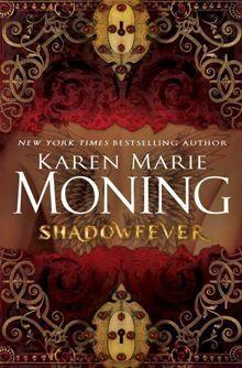 Shadowfever: A MacKayla Lane Novel By Karen Marie Moning