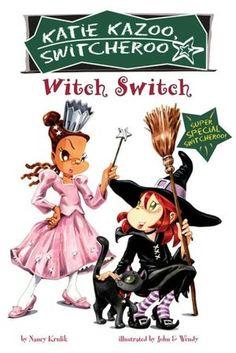 Witch Switch (Katie Kazoo, Switcheroo Super Special Series)