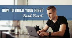 How to build your first email funnel (specifically with ConvertKit)