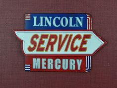 Metal Sign  Lincoln  Mercury  Collectible  Vintage  by MasterGreig,
