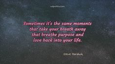 book quote printables Breath Quote By Steve Maraboli Need Love Quotes, Finding True Love Quotes, Always Love You Quotes, Love My Life Quotes, Quotes About Hate, Love Yourself Quotes, Diy Quote Books, Love Book Quotes, Book Sayings