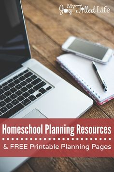 Homeschool Planning Resources + FREE planning printables