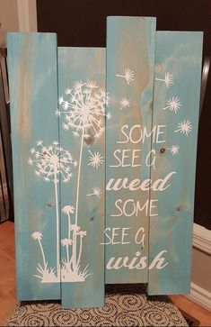 Some See A Weed Some See A Wish Wall Hanging