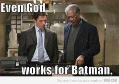 Even God Works for Batman