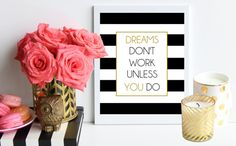 Dreams Don't Work Unless You Do Wall Art