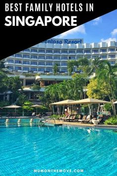 Our insider guide to the best family hotels in Singapore, from luxury resorts on Sentosa Island to city centre design hotels in Marina Bay and budget options too. Don't plan your Singapore family vacations without reading this first! #Singaporetravel #familyhotels #worldtravel