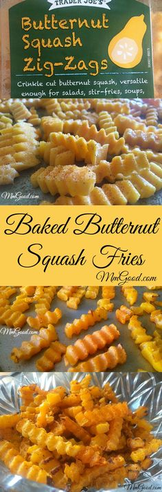 "Baked butternut squash ""Zig Zags"" from #TraderJoes is so easy to make. My recipe just bakes them in the oven with a little oil and seasoning salt. This is a great side dish...although you may miss the ""Fried"" part of fries lol 