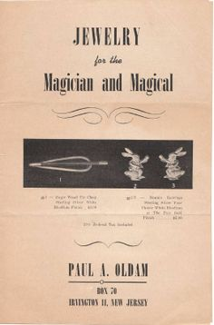 An illustrated brochure for Magician's Jewelry. Everything from a magic Wand Tie Clip to Magic Finger Rings, and Rabbits with and without and in Top Hats!