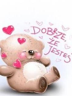 Znalezione obrazy dla zapytania dobrze, że jesteś Teddy Bear, Animals, Animales, Animaux, Teddy Bears, Animal, Animais