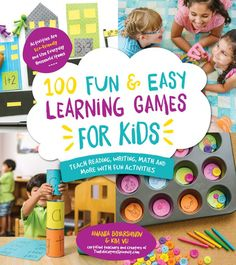 100 Fun & Easy Learning Games for Kids: Teach Reading, Writing, Math and More With Fun Activities by authors : Amanda Boyarshinov, Kim Vij Sight Word Activities, Stem Activities, Learning Activities, Activities For Kids, Spanish Activities, Alphabet Activities, Educational Activities, Teaching Resources, Literacy Games