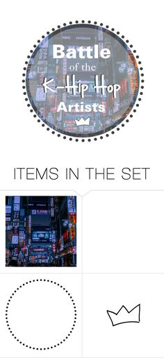 """Battle of the K-HipHop Artists--- Join!"" by alicejean123 ❤ liked on Polyvore featuring art, city, kpop, grunge and korean"