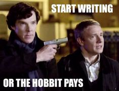 "Start Writing or the hobbit pays. One of the funniest ""You should be writing"" memes I've seen. Writing Quotes, Writing Advice, Start Writing, Writing Help, Writing A Book, Writing Prompts, Writing Corner, Writer Memes, Writing Motivation"