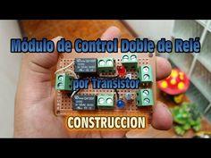 Modulo de Control Doble de Rele por Transistor - Construccion paso a paso - YouTube