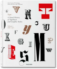 A visual history of fonts and graphic styles, Volume 1: 1628–1900   #taschen