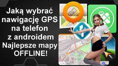 Jaką wybrać nawigację GPS na telefon - najlepsze mapy offline