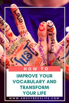 You can create the life you want my simply transforming your daily self talk. Click here to read more about how to improve your vocabulary and transform your life.  via @abusybeeslife