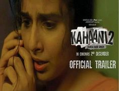 Kahaani 2 Movie Official Trailer video featuring Vidya Balan & Arjun Rampal