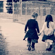 My quote #love#younglove#kidlove#cute#important   This quote just came to mind. You may already know that there is that one guy I love and he really means the whole world to me. I've always thought that I'm weird and different, things like I'm nothing. Then that guy came BACK to my life (we were in a same kindergarden where I already liked him, he came to my school and class when we went to middle school) and my personality changed. I started to think that I really am something. Because of…