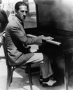 """George Gershwin - born in New York (1898); amazing American composer and pianist (""""American In Paris,"""" """"Rhapsody In Blue"""" and his opera, """"Porgy and Bess."""") Exquisite Music!!"""
