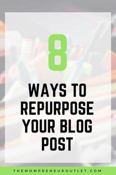 8 Ways to Repurpose