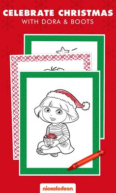 Kids Can Celebrate Christmas While Coloring In Dora And Boots Has Her Santa Hat