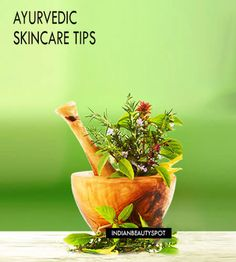 Ayurvedic SkinCare Tips for Healthy & Glowing Skin