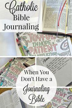 Catholic Bible Journaling When You Don't Have a Journaling Bible.