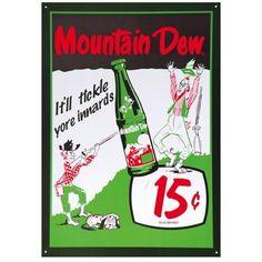 Ya-hooo MOUNTAIN DEW It/'ll Tickle Yore Innards Vintage Soda Tin Metal Sign