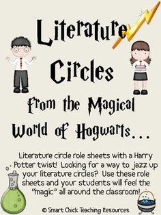 A Harry Potter inspired Literature Circles packet that can be used throughout the school year, or can be used for one book (maybe a fantasy one) or...