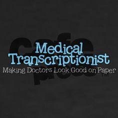 Medical Transcriptionist - Making Doctors Look Good on Paper medical-transcription Medical Humor, Medical Assistant, Medical Quotes, Medical Marijuana, Medical Transcriptionist, Medical Coding, Medical Billing, Medical Terminology, Medical Field
