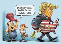 Don't worry son! I sold it for this magic Trump hat!