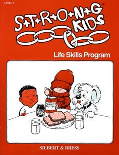 Life Skills Grade K - Strong Learning, Inc.