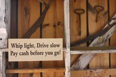 This sign from Railroad Town is good advice all the way around.