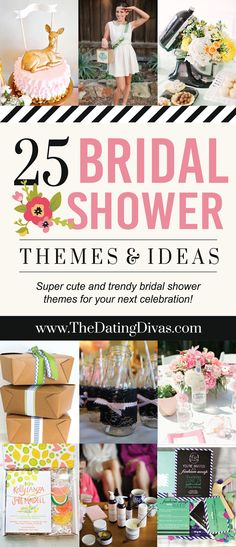 Love these ideas! Top 25 Bridal Shower Themes - www.TheDatingDivas.com