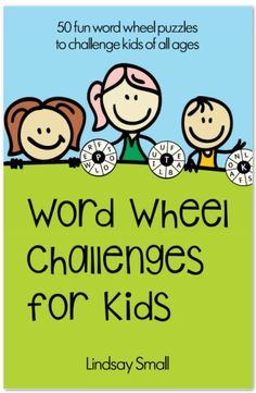 Word Wheel Challenges for Kids: 50 Fun Word Wheel Puzzles to Challenge Kids of All Ages Card Games For Kids, Puzzles For Kids, B Words, Cool Words, Eyfs Activities, Activities For Kids, Preschool Learning, Teaching Kids, Word Wheel