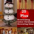 Top 50 Indoor Christmas Decorating Ideas