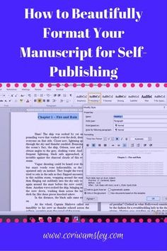 If you plan on self-publishing, once you are happy with the actual text of your manuscript, it's time to format. Even if you have a professional cover and stellar prose, the wrong font or haphazard… Book Writing Tips, Writing Resources, Writing Help, Writing Prompts, Writing Art, Writing Ideas, Writing Software, Writing Romance, Start Writing
